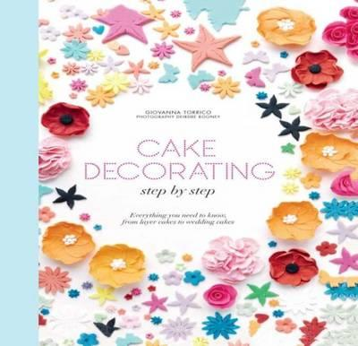 Cake Decorating Step By Step Images : Cake Decorating Step by Step : Giovanna Torrico ...