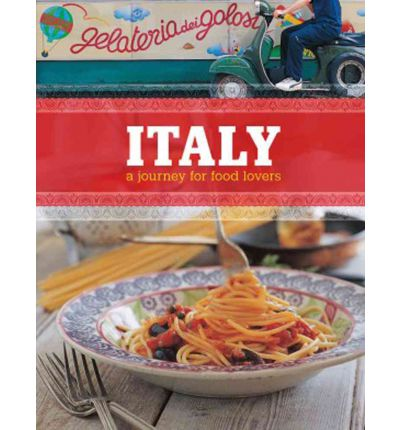 Italy sophie braimbridge 9781770500914 for Avventura journeys in italian cuisine
