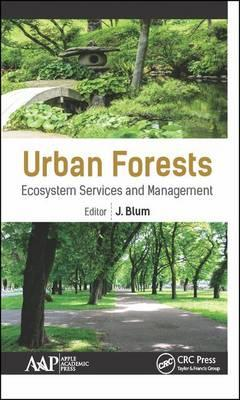 Urban Forests : Ecosystem Services & Management