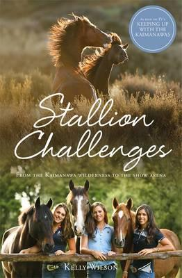 Stallion Challenges : From the Kaimanawa Wilderness to the Show Arena