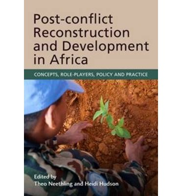 Post-conflict reconstruction and development in Africa ...