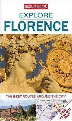 Insight Guides: Explore Florence : The Best Routes Around the City