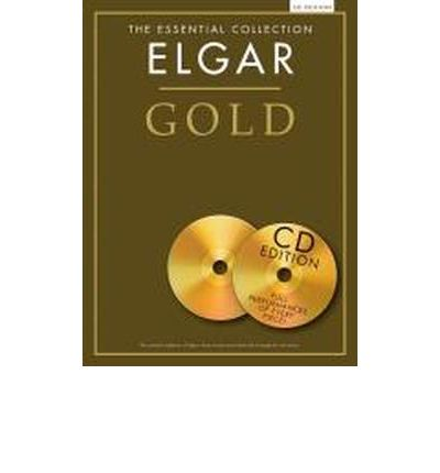 The Essential Collection : Elgar Gold