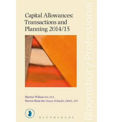 Capital Allowances: Transactions and Planning 2014/15 2014/15
