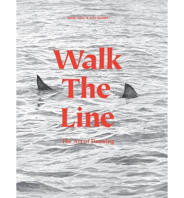 Walk the Line : The Art of Drawing