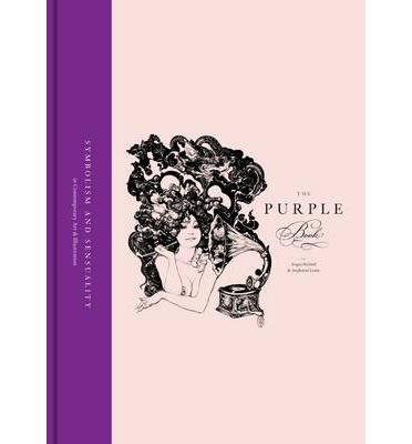 The Purple Book : Symbolism & Sensuality in Contemporary Art and Illustration