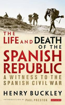 The Life and Death of the Spanish Republic