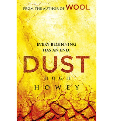 Dust : (Wool Trilogy 3)