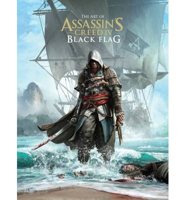 The Art of Assassin's Creed: Black Flag v. 4