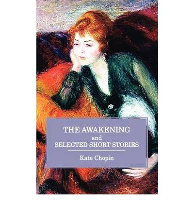 "the themes of porr mentality and poor morality in the novel the awakening by kate chopin ""themes of the storm by kate chopin essay example and race featured in many books by kate chopin, as she challenged the moral in the novel, chopin has."