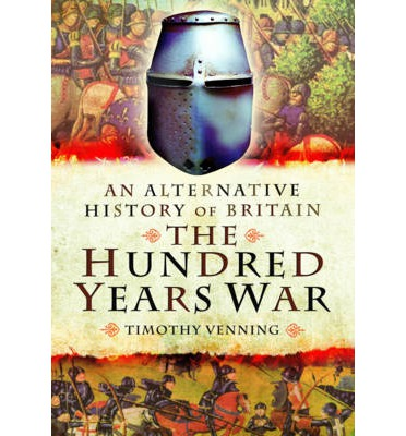 history of the the hundred years war history essay Essays on medieval military history : strategy, military revolutions and the  hundred years war responsibility: clifford j rogers imprint: farnham, surrey.