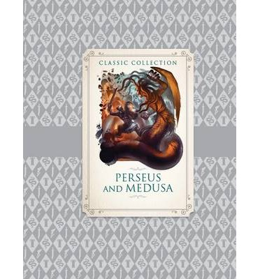 Classic Collection: Perseus and Medusa