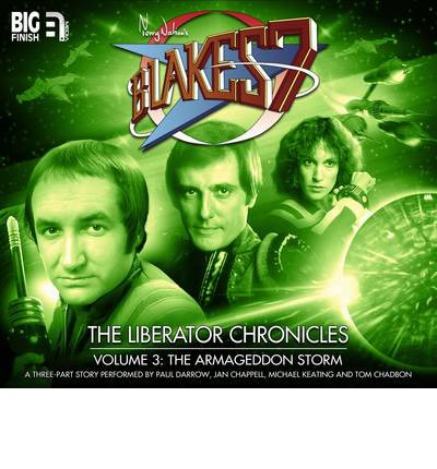 The Liberator Chronicles: Volume 3