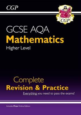 New GCSE Maths AQA Complete Revision & Practice: Higher - Grade 9-1 Course (with Online Edition)