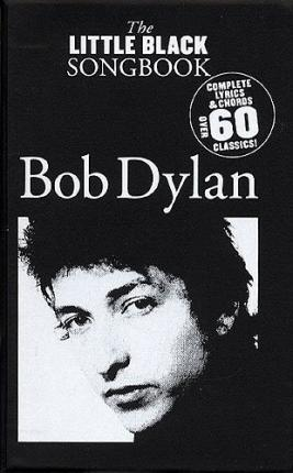 Ebooks gratuits télécharger pocket pc The Little Black Songbook : Bob Dylan 1783052716 en français PDF