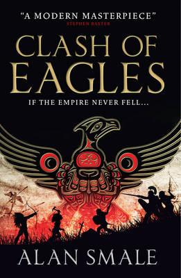 Clash of Eagles: The Hesperian Trilogy No. 1