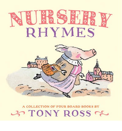 Nursery Rhymes : A Collection of Four Board Books