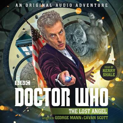 Doctor Who: The Lost Angel : 12th Doctor Audio Original