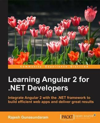 Download Pdf Epub Mobi Learning Angular 2 For Net Developers
