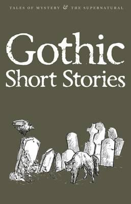 gothic short stories Short gothic story introduction it was the year 1890 a more specific date escapes me, when i finally approached the gates to the loughborough estate the driver of.