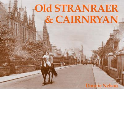 Old Stranraer and Cairnryan