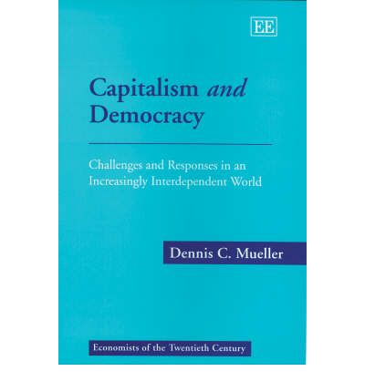 capitalism and democracy essay For the longest time, capitalism and socialism have been two of the most argued and debated topics.