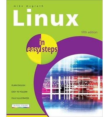 Linux in Easy Steps