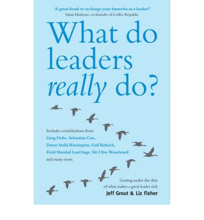 what do great leaders do The secret: what great leaders know--and do [ken blanchard, mark miller, rick adamson] on amazoncom free shipping on qualifying offers debbie brewster is an executive whose work group is failing.