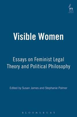 visible women essays on feminist legal theory Taylor, betty w feminist jurisprudence, women and the law: critical essays, research agenda, and bibliography rothman, 1999 kf477 a1 t39 1999 tong, rosemarie women, sex, and the law rowan & allanheld, 1984 kf478 t66 1984 visible women : essays on feminist legal theory and political philosophy / edited by susan james and stephanie palmer.