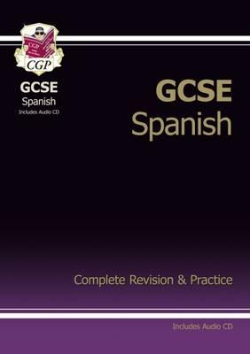 GCSE Spanish Complete Revision & Practice with Audio CD