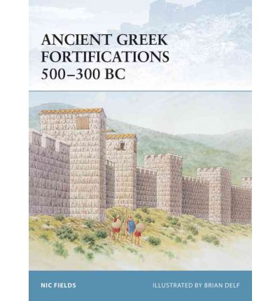 Ancient Greek Fortifications 500-330 BC