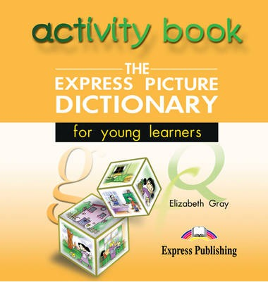 The Express Picture Dictionary for Young Learners: Class CD 2
