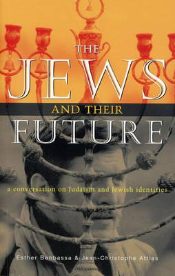 The Jews and Their Future