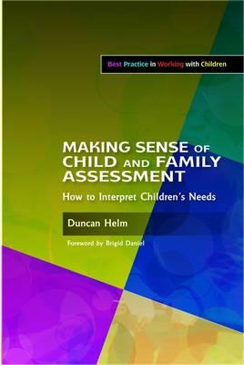 Making Sense Of Child And Family Assessment Duncan Helm border=
