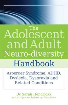 The Adolescent and Adult Neuro-diversity Handbook