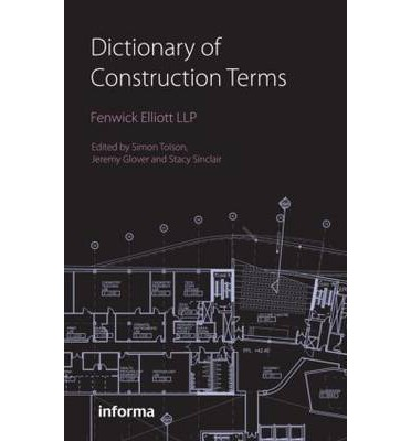 dictionary of construction terms elliott fenwick