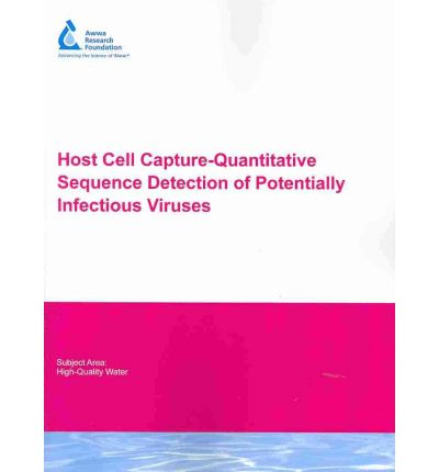 Host Cell Capture-quantitative Sequence Detection of Potentially Infectious Viruses