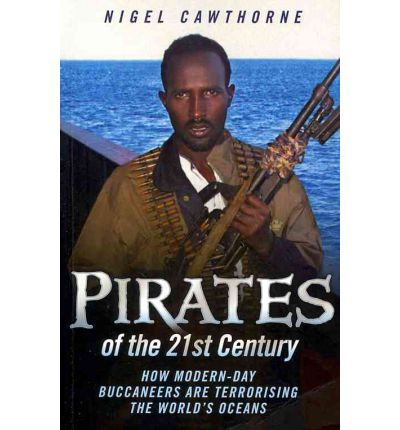 Pirates of the 21st Century