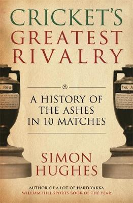 Cricket's Greatest Rivalry