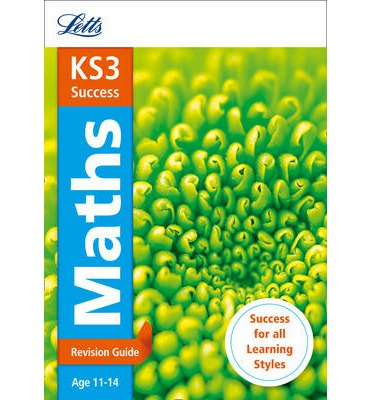 Letts KS3 Revision Success - New Curriculum: KS3 Maths Revision Guide