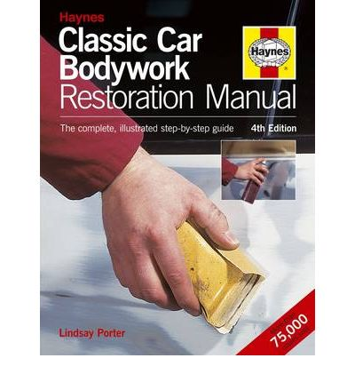 Classic Car Bodywork Restoration Manual