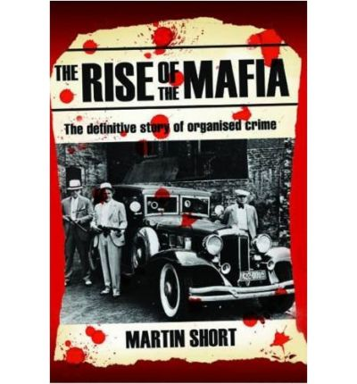 a look at the history of the mafia an organized crime group Most dangerous organized crime groups interactive top ten list at do a little history  just the five families in nyc dominated organized crime (american mafia).