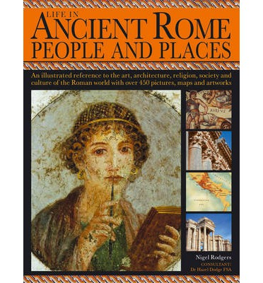 Life in Ancient Rome: People and Places