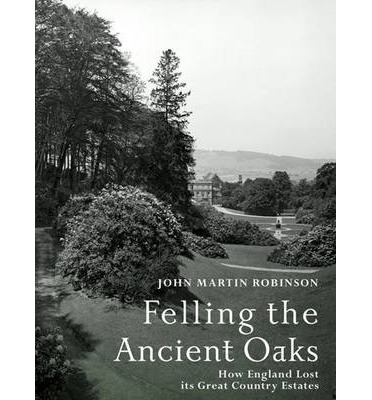 Felling the Ancient Oaks