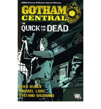 Batman: Quick and the Dead