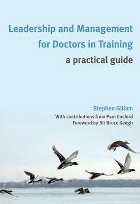 Leadership and Management for Doctors in Training
