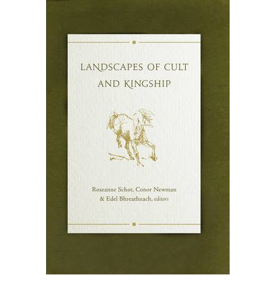 Landscapes of Cult and Kingship
