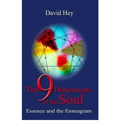 The 9 Dimensions of the Soul: Essence and the Enneagram
