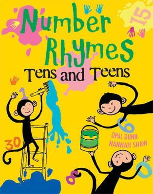 Number Rhymes: Tens and Teens : Opal Dunn : 9781847802309