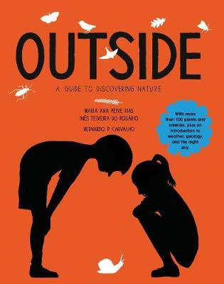 The Outside : A Guide to Discovering Nature